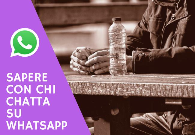 Sapere con chi chatta su Whatsapp