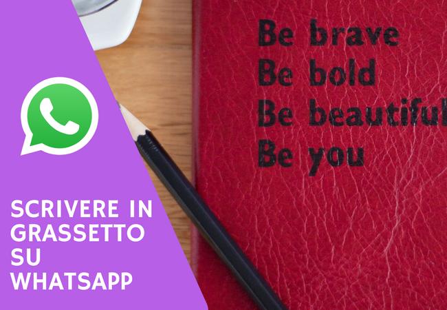 scrivere in grassetto su whatsapp